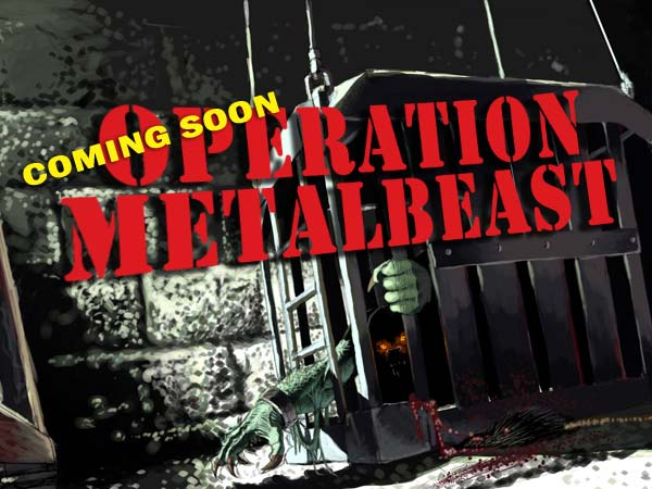 Operation Metalbeast